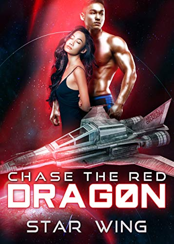 Chase the Red Dragon by [Star Wing]