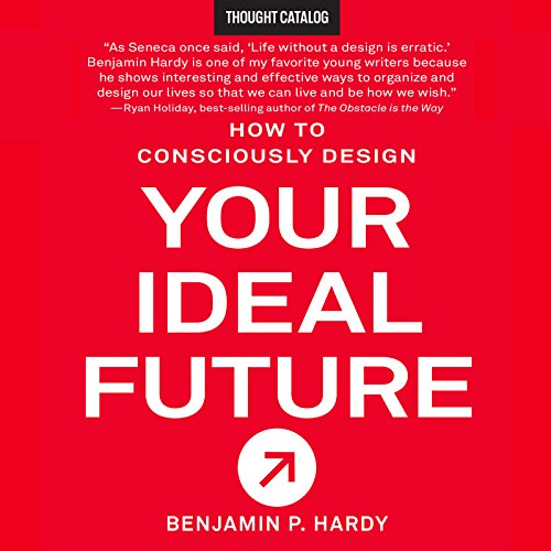 How to Consciously Design Your Ideal Future audiobook cover art