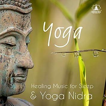 Yoga: Healing Music for Sleep & Yoga Nidra, Feeling of Rest, Savasana Relaxation