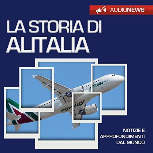 La storia di Alitalia audiobook cover art
