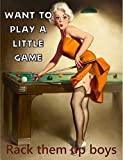 Ecool Pin Up Girl Pool Want to Play a Little Game Rack Them up Boys Retro Shabby Chic Vintage Estilo...