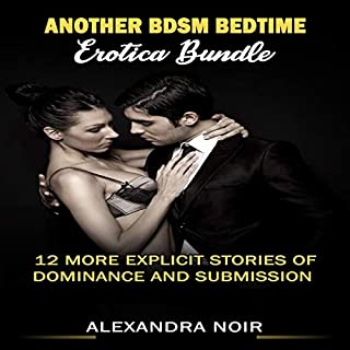 Another BDSM Bedtime Erotica Bundle: 12 More Explicit Stories of Dominance and Submission audiobook cover art