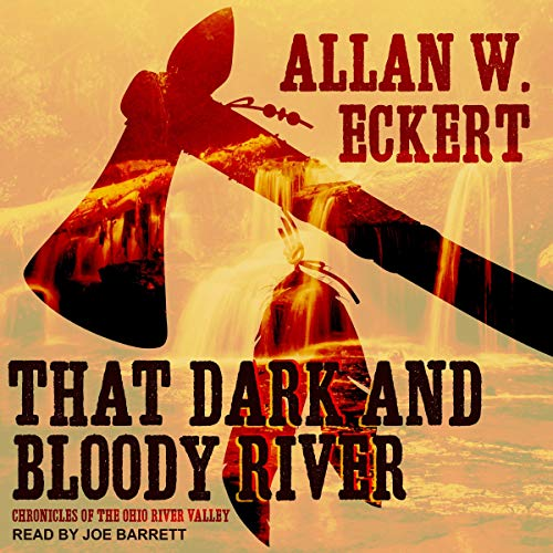 That Dark and Bloody River audiobook cover art