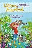 Liliane Susewind – Drei Waschbären sind keiner zu viel (Liliane Susewind ab 6, Band 8)