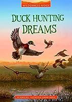 Duck Hunting Dreams (Wilderness Ridge)