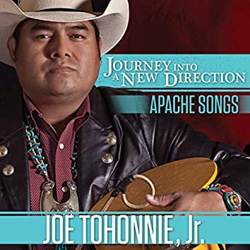 Journey Into A New Direction - Apache Songs
