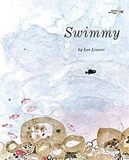 Swimmy by [Leo Lionni]