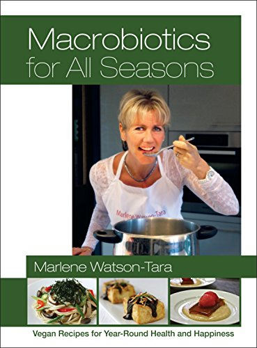 Compare Textbook Prices for Macrobiotics for All Seasons: Vegan Recipes for Year-Round Health and Happiness  ISBN 9781583945582 by Watson-Tara, Marlene