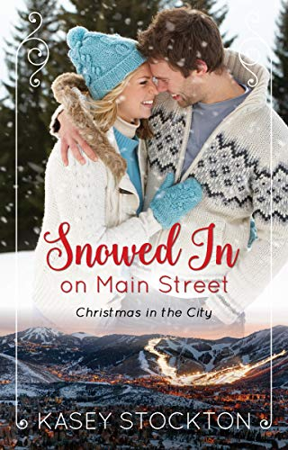 Snowed In on Main Street (Christmas in the City Book 2) (English Edition)