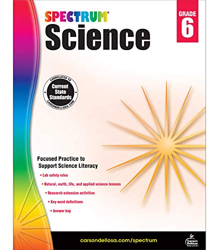 Spectrum Science 6th Grade Workbook—State Standards for Scientific Literacy Practice, Research Activities With Answer Key for Homeschool or Classroom (176 pgs)