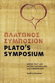 Plato's Symposium: Greek Text with Facing Vocabulary and Commentary