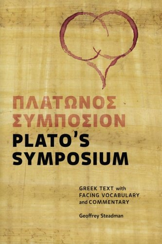 Plato's Symposium: Greek Text with Facing Vocabulary and...
