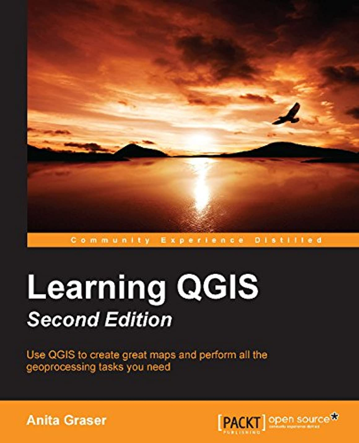 極地刑務所不機嫌Learning QGIS - Second Edition (English Edition)