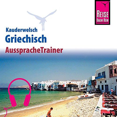 Griechisch (Reise Know-How Kauderwelsch AusspracheTrainer) Titelbild