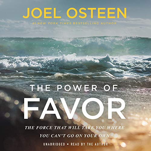 The Power of Favor Audiobook By Joel Osteen cover art