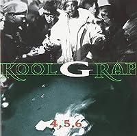 4, 5, 6 by Kool G Rap (2008-02-01)
