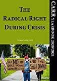 The Radical Right During Crisis: CARR Yearbook 2020/2021 (English Edition)
