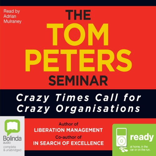 The Tom Peters Seminar audiobook cover art