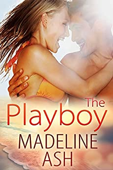 The Playboy (Rags to Riches Book 1) by [Madeline Ash]