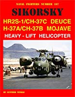 Sikorsky HR2S-1/CH-37C Deuce H-37A/CH-37B Mojave Heavy-Lift Helicopter (Naval Fighters)