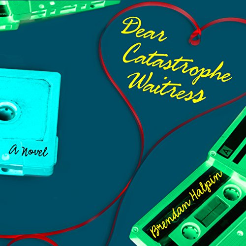 Dear Catastrophe Waitress audiobook cover art