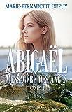 Abigaël, messagère des anges, T.1 - Format Kindle - 9782894317099 - 16,99 €