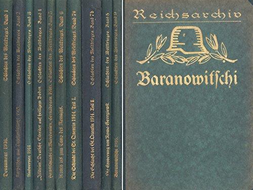 Reichsarchiv: Schlachten des Weltkrieges, Band 1, 2, 3, 4, 5, 6, 7a, 7b, 8 und 9 (10 Bände)