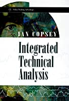 Integrated Technical Analysis (Wiley Trading)