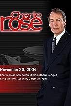 Charlie Rose with Judith Miller, Richard Cohen & Floyd Abrams; Zachary Carter; Al From. (November 30, 2004)