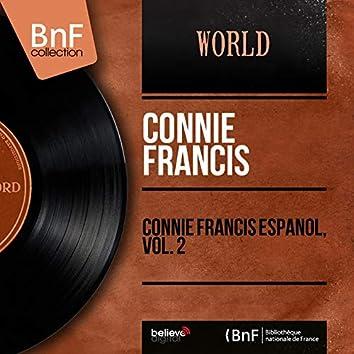 Connie Francis Español, Vol. 2 (feat. The Rita Williams Singers, Geoff Love and His Orchestra) [Mono Version]