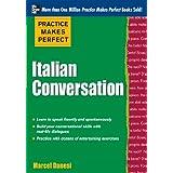 Practice Makes Perfect: Italian Conversation (Practice Makes Perfect Series) (English Edition)