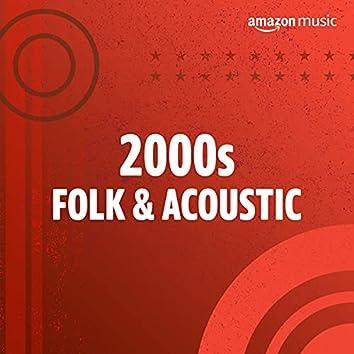 2000s Folk & Acoustic