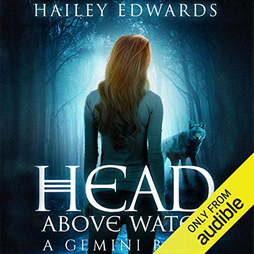 Head Above Water Audiobook By Hailey Edwards cover art