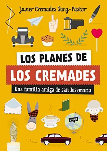 Portada del libro Los planes de los Cremades de Javier Cremades Sanz-Pastor