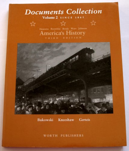 America's History: Documents Collection to Accompany 3r.e v. 2