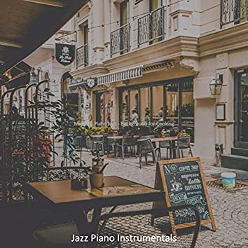 Majestic Piano Jazz - Background for Cooking