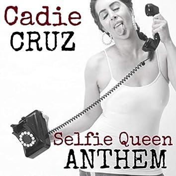 CANCELLED - Selfie Queen Anthem
