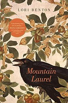 Mountain Laurel (Kindred Book 1) by [Lori Benton]