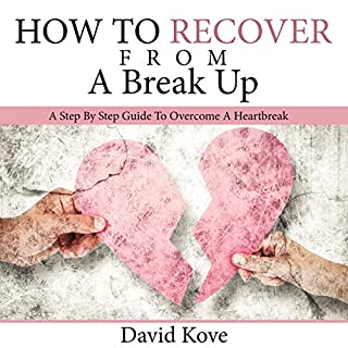 How to Recover from a Break Up audiobook cover art