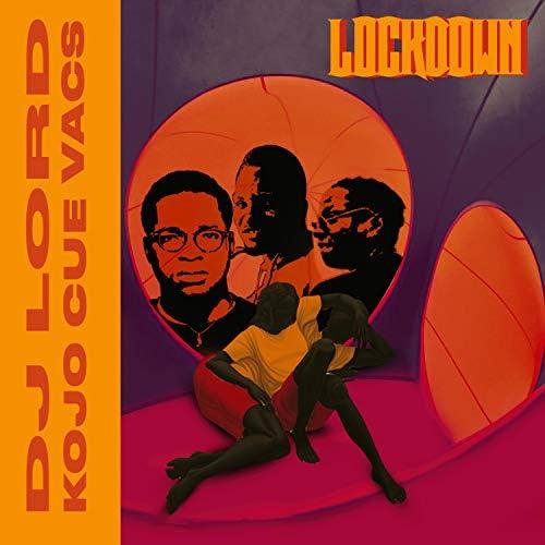 DJ Lord Ghana feat. Vacs & Ko-jo Cue