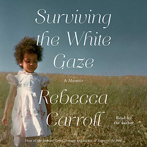 Surviving the White Gaze book cover