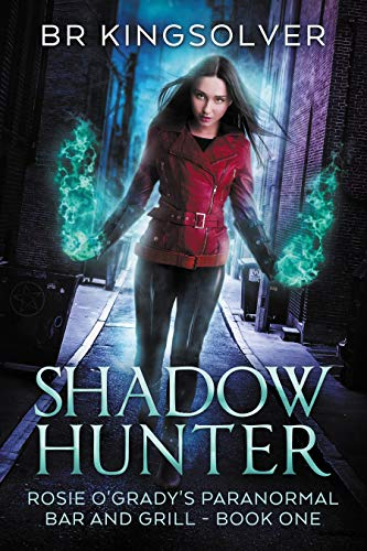Shadow Hunter: An Urban Fantasy (Rosie O'Grady's Paranormal Bar and Grill Book 1) (English Edition)