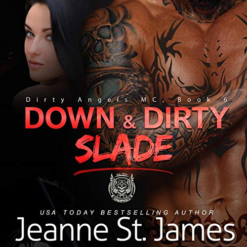 Down & Dirty: Slade audiobook cover art