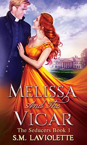 Melissa and The Vicar (The Seducers Book 1) by [S.M. LaViolette]