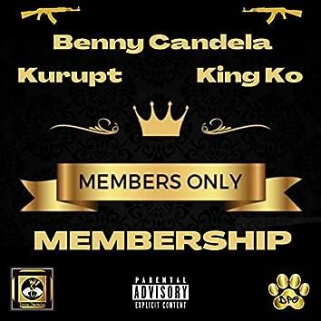Membership (feat. Dat Maniak Dogg & Kurupt)