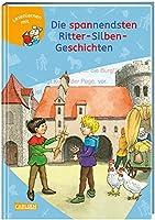 LESEMAUS zum Lesenlernen Sammelbaende: Die spannendsten Ritter-Silben-Geschichten: Extra Lesetraining - Lesetexte mit farbiger Silbenmarkierung