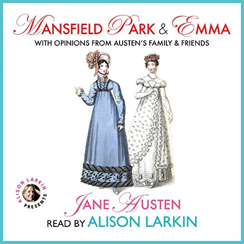 Mansfield Park and Emma with Opinions from Austen's Family and Friends audiobook cover art