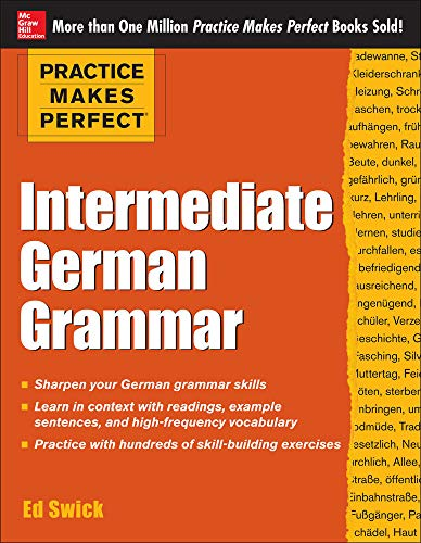 Practice Makes Perfect: Intermediate German Grammar (Practice Makes Perfect Series)