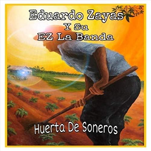 Eduardo Zayas y Su Ez la Banda