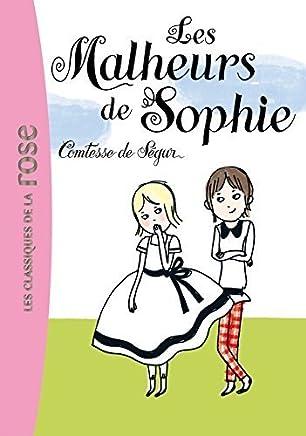 Les malheurs de Sophie (French Edition) by Comtesse De Segur(2006-03-03)